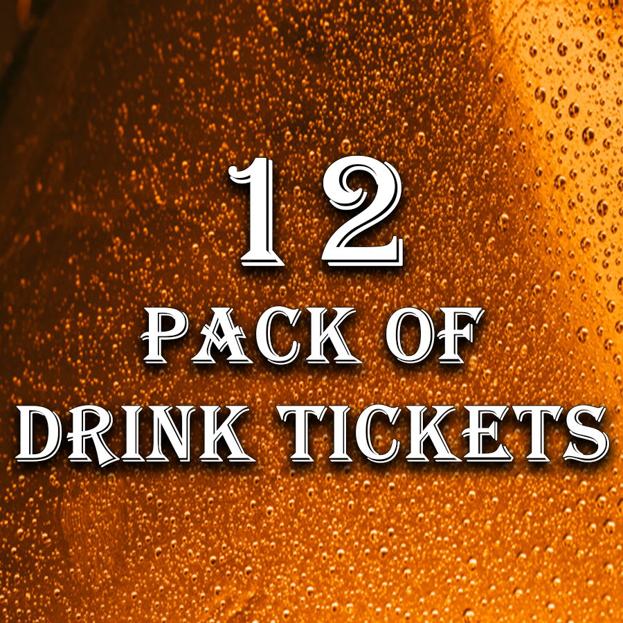 12 Pack of Drink Tickets