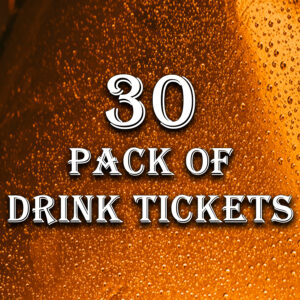 30 Pack of Drink Tickets